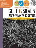Creartivity: Gold & Silver Snowflakes & Stars