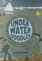 Underwater Doodles: Amazing Scenes to Complete and Create