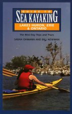 Guide to Sea Kayaking in Lakes Huron, Erie, and Ontario: The Best Day Trips and Tours
