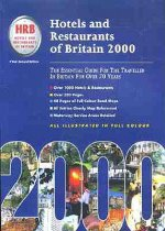Hotels and Restaurants of Britain: The Essential Guide for the Traveler in Britain for Over 70 Years