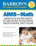 AIMS-Math: Arizona's Instrument to Measure Standards, High School Exit Exam