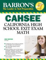 Barron's CAHSEE: Math: California High School Exit Exam