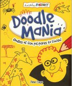 Doodle Mania: Oodles of Fun Pictures to Finish!