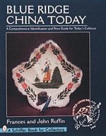 Blue Ridge China Today: A Comprehensive Identification and Price Guide for Today's Collector