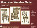 American Wooden Chairs: 1895-1910