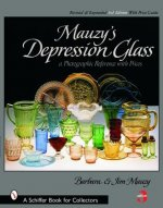 Mauzy's Depression Glass: A Photographic Reference with Prices