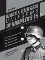 Black and Field Gray Uniforms of Himmleras SS: Allgemeine- SS, SS VerfA
