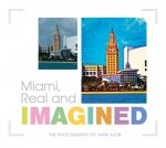 Miami, Real and Imagined