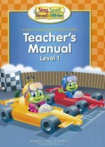 Sing, Spell, Read & Write Teacher's Manual, Level 1: 36 Steps to Independent Reading Ability