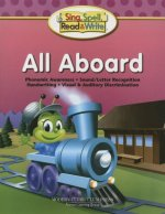 Sing, Spell, Read and Write All Aboard Student Edition '04c
