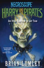 Harry and the Pirates: And Other Tales from the Lost Years