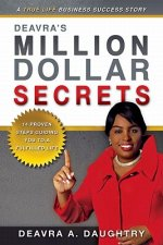 Deavra's Million Dollar Secrets: 14 Proven Steps Guiding You to a Fulfilled Life