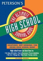The Ultimate High School Survival Guide