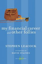 My Financial Career and Other Follies