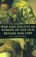 War and Society in Europe of the Old Regime 1618-1789