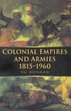 Colonial Empires and Armies 1815-1960