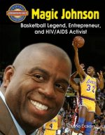 Magic Johnson: Basketball Legend, Entrepreneur, and HIV/AIDS Activist