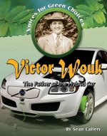 Victor Wouk: The Father of the Hybrid Car