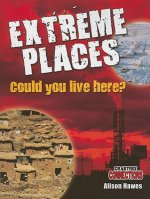 Extreme Places: Could You Live Here?