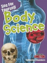 See for Yourself: Body Science