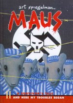 Maus: A Survivor's Tale Part II: And Here My Troubles Began
