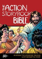 The Action Storybook Bible: Discovering Your Place in God's Story