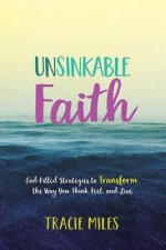 Unsinkable Faith: Holding on to Hope When You Can't See the Shore