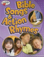 Bible Songs & Action Rhymes: Ages 3-K