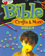 Bible Crafts & More: Ages 3-6