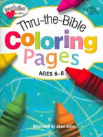 Thru-The-Bible Coloring Pages: Ages 6-8