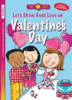 Let's Show God's Love on Valentine's Day