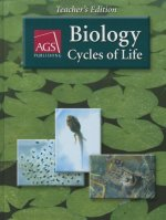 Biology: Cycles of Life Teachers Edition