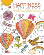 Happiness Coloring Book: Delightful Images to Brighten Your Mood