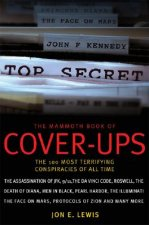 The Mammoth Book of Cover-Ups: An Encyclopedia of Conspiracy Theories