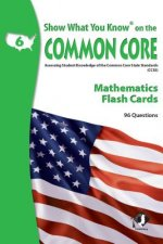 SWYK on the Common Core Math Flash Cards, Grade 6