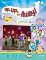 Up, Up, and Away!: A Busy Bodies, Busy Brains Book