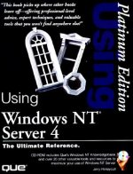 Using Windows NT Server 4 Platinum Edition