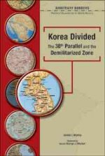 Korea Divided 38th Parallel and the Demilitarized Zone