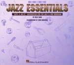 Jazz Essentials: Nuts & Bolts Instruction for the Jazz and Pop Musician