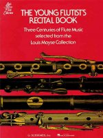 The Young Flutist's Recital Book: Three Centuries of Flute Music