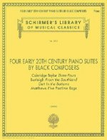 Four Early 20th Century Piano Suites by Black Composers: Piano Solo