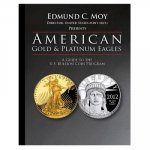 American Gold and Platinum Eagles: A Guide to the U.S. Bullion Coin Programs