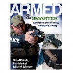 Armed and Smarter: Advanced Concealed Carry Weapons & Training
