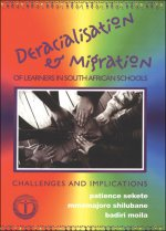 Deracialisation and Migration of Learners in South African Schools: Challenges and Implications