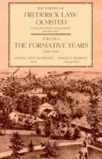 The Papers of Frederick Law Olmsted: The Formative Years, 1822-1852