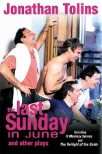 The Last Sunday in June: And Other Plays