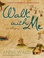 Walk with Me: An Allegory