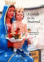 A Candle for the Madonna