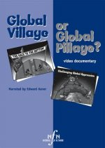Global Village or Global Pillage?