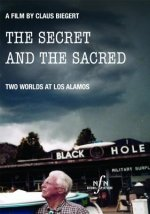 The Secret and the Sacred: Two Worlds at Los Alamos